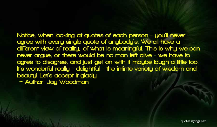 Wonderful View Quotes By Jay Woodman