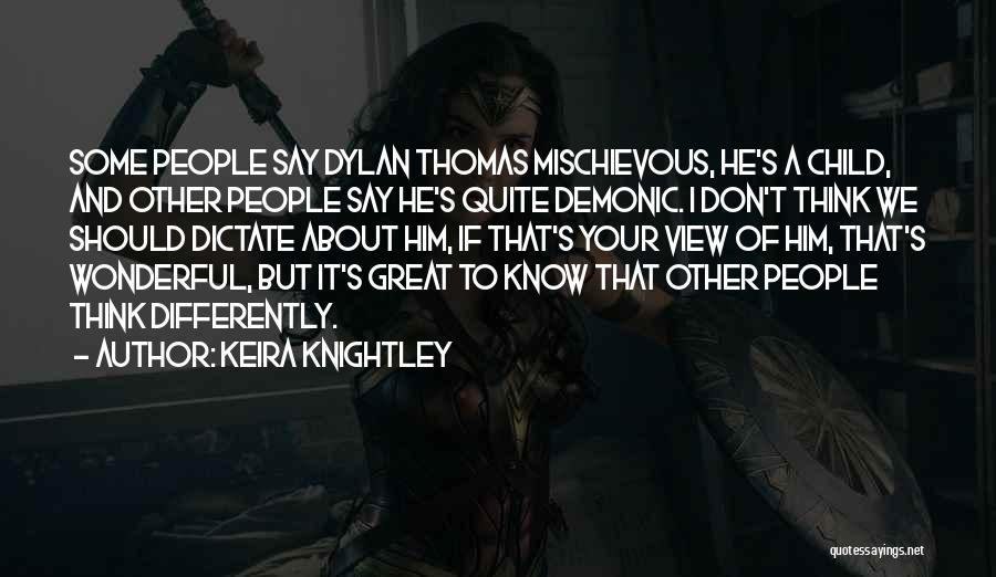 Wonderful View Quotes By Keira Knightley