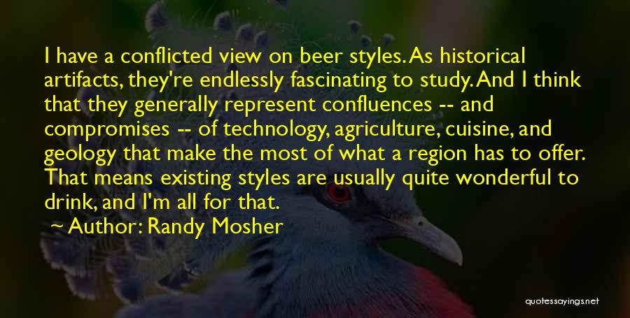 Wonderful View Quotes By Randy Mosher
