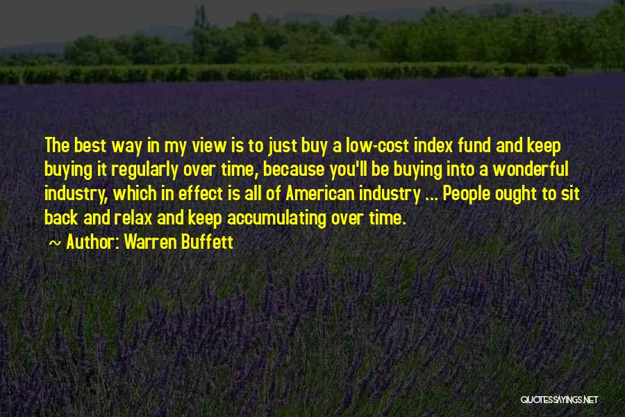 Wonderful View Quotes By Warren Buffett