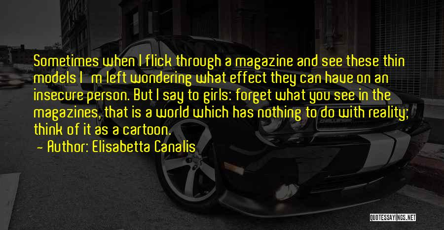 Wondering What To Do Quotes By Elisabetta Canalis