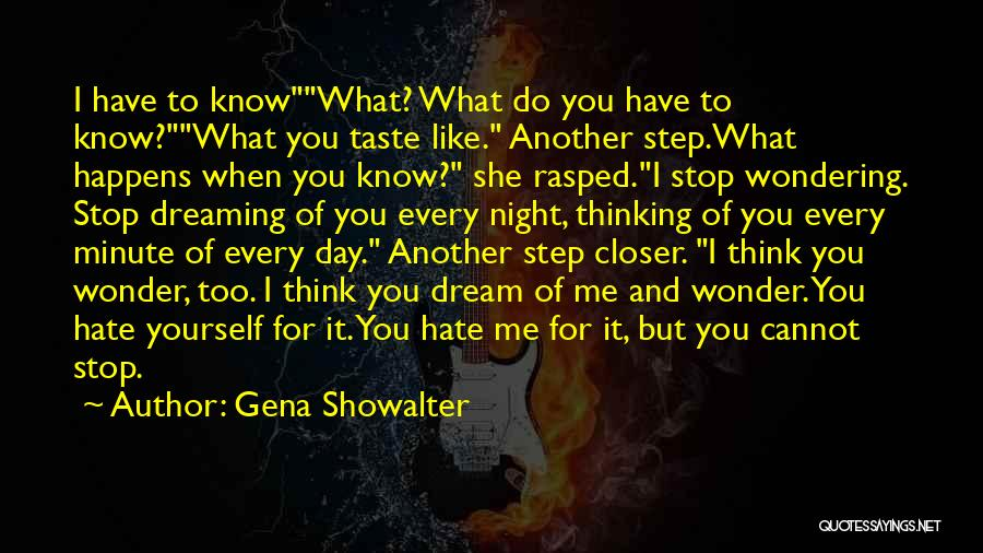 Wondering What To Do Quotes By Gena Showalter
