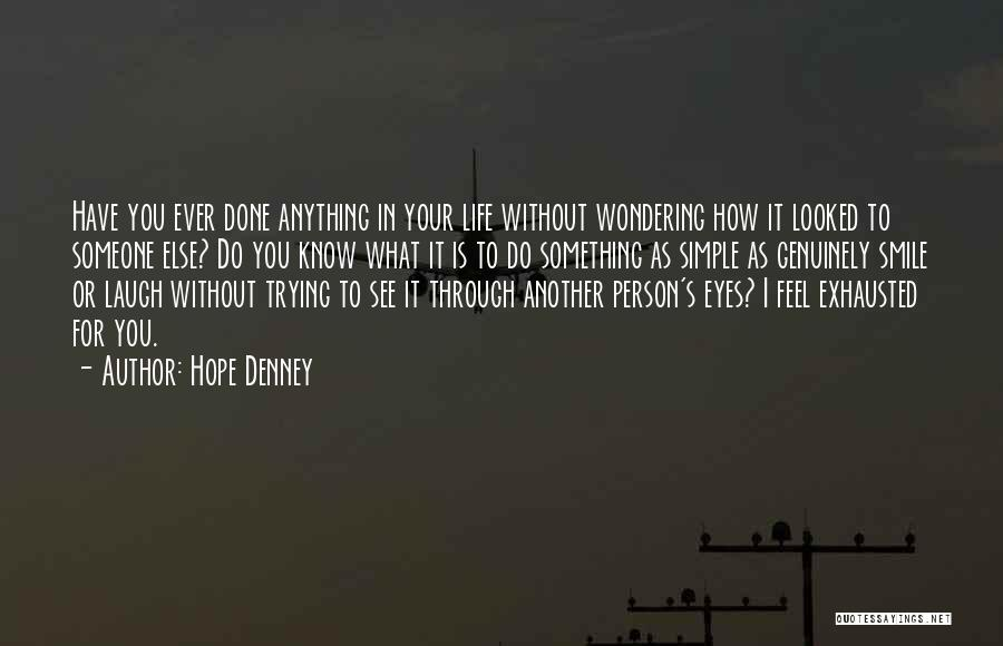 Wondering What To Do Quotes By Hope Denney