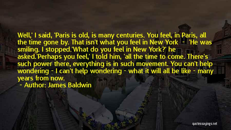 Wondering What To Do Quotes By James Baldwin