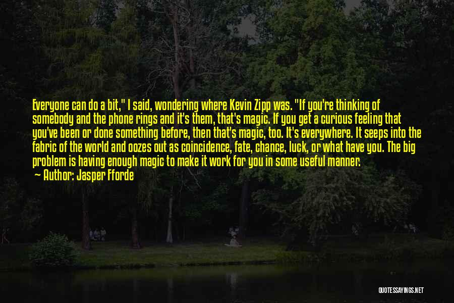 Wondering What To Do Quotes By Jasper Fforde