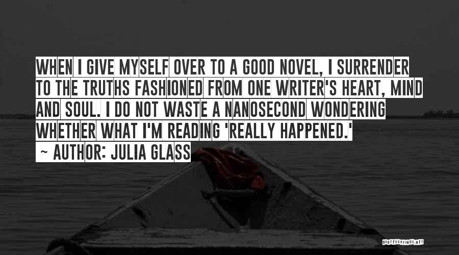 Wondering What To Do Quotes By Julia Glass