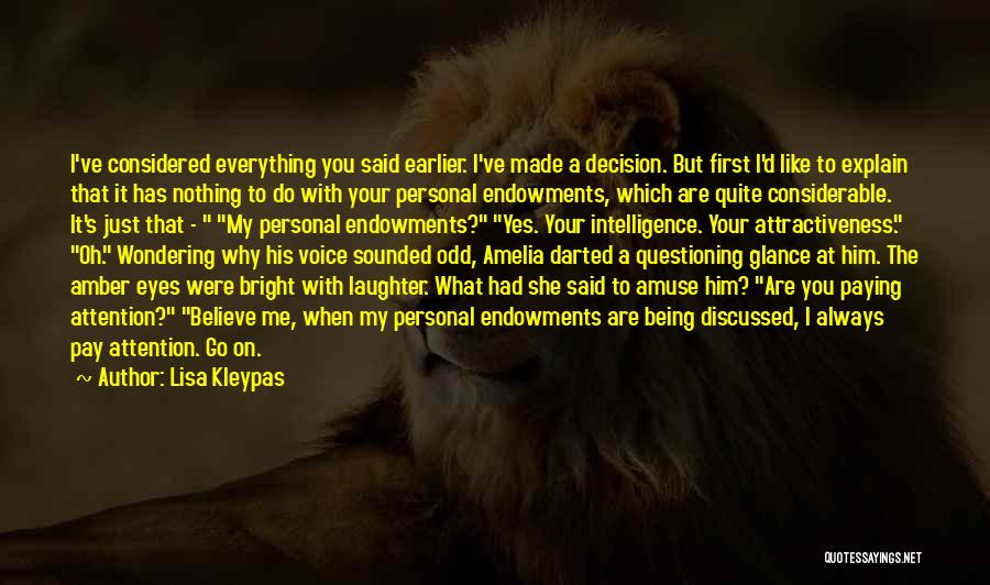 Wondering What To Do Quotes By Lisa Kleypas