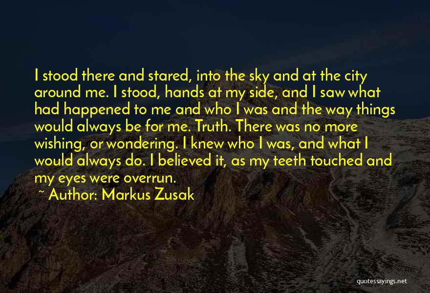 Wondering What To Do Quotes By Markus Zusak