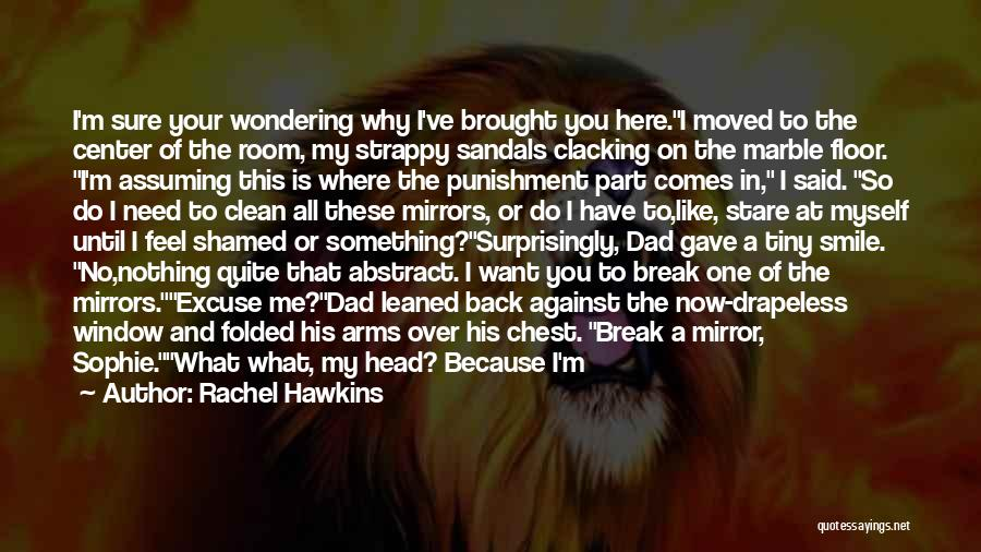 Wondering What To Do Quotes By Rachel Hawkins