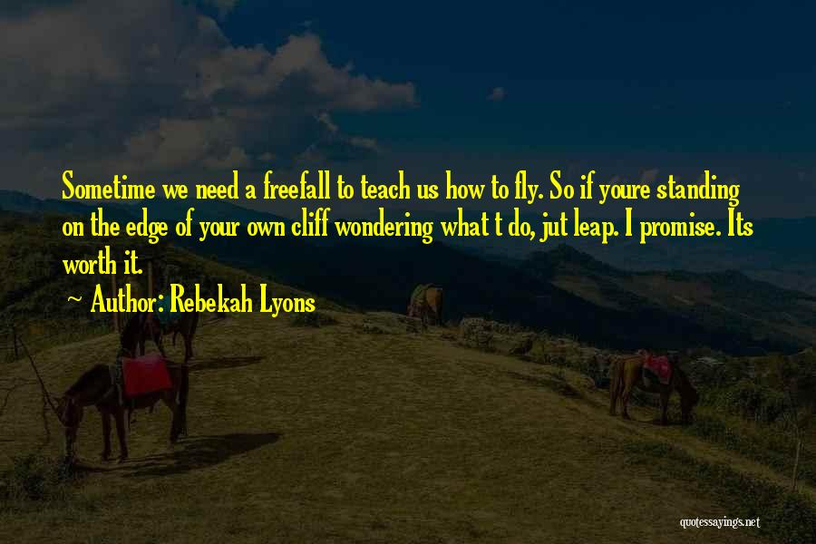 Wondering What To Do Quotes By Rebekah Lyons
