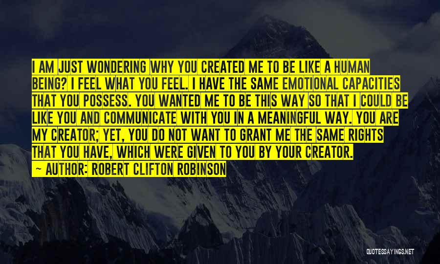 Wondering What To Do Quotes By Robert Clifton Robinson