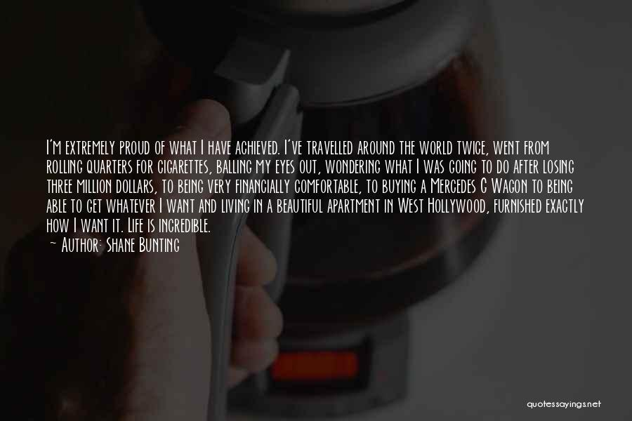 Wondering What To Do Quotes By Shane Bunting