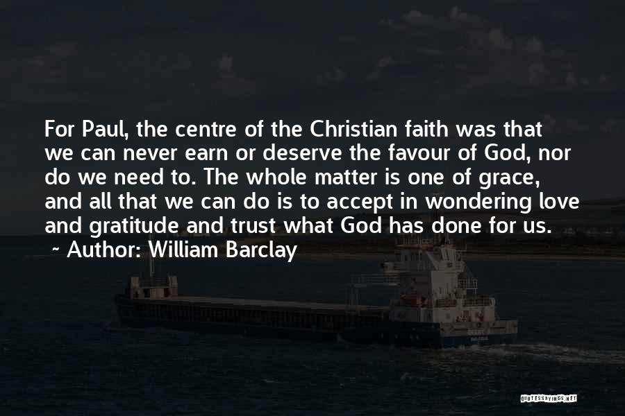 Wondering What To Do Quotes By William Barclay