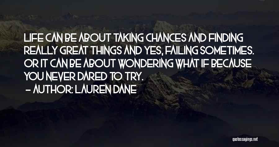 Wondering Why You Try Quotes By Lauren Dane