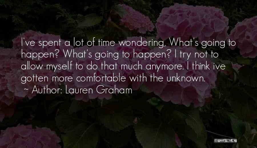 Wondering Why You Try Quotes By Lauren Graham