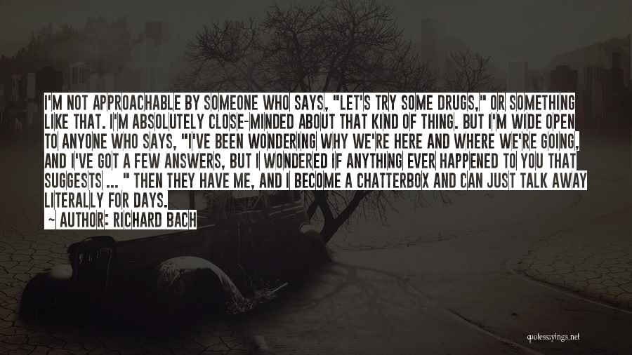 Wondering Why You Try Quotes By Richard Bach