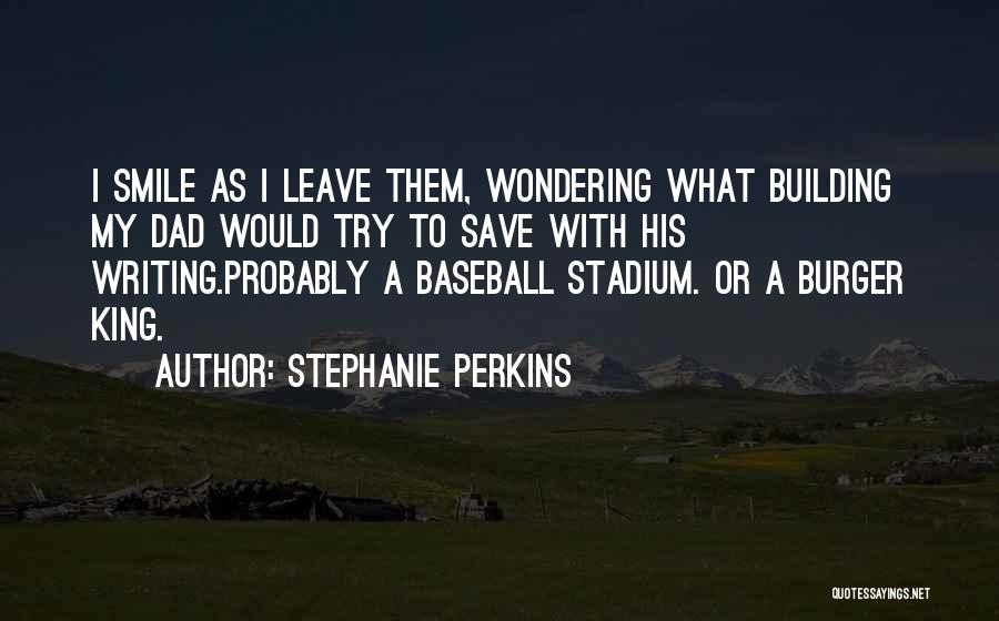Wondering Why You Try Quotes By Stephanie Perkins