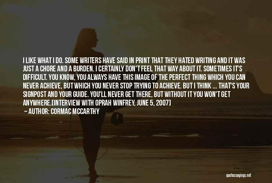 Won't Stop Trying Quotes By Cormac McCarthy