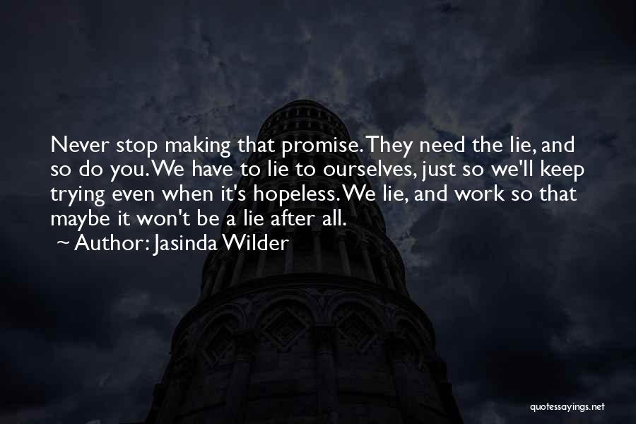 Won't Stop Trying Quotes By Jasinda Wilder