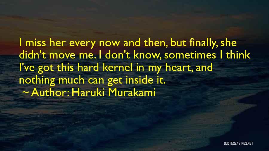 Wood And Love Quotes By Haruki Murakami