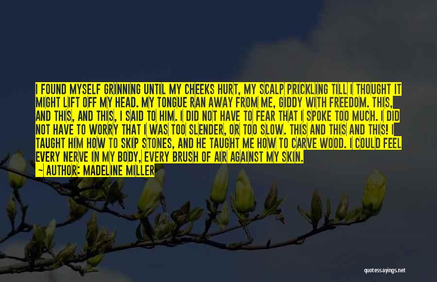 Wood And Love Quotes By Madeline Miller
