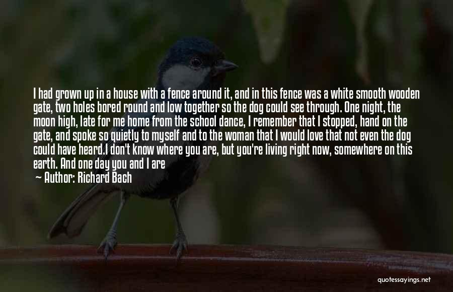 Wood And Love Quotes By Richard Bach