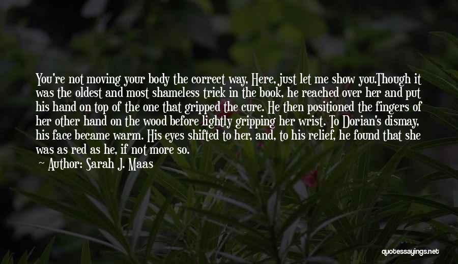 Wood And Love Quotes By Sarah J. Maas