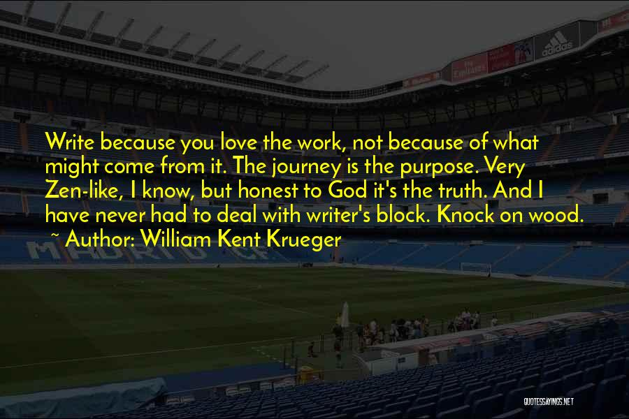 Wood And Love Quotes By William Kent Krueger