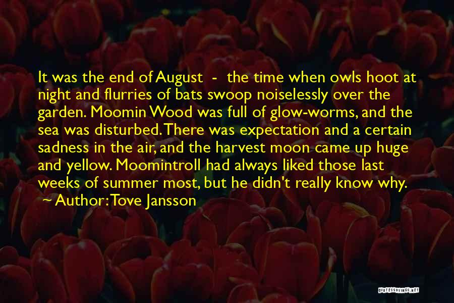 Wood Bats Quotes By Tove Jansson