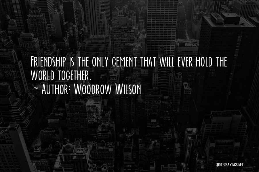 Woodrow Wilson Quotes 1011524