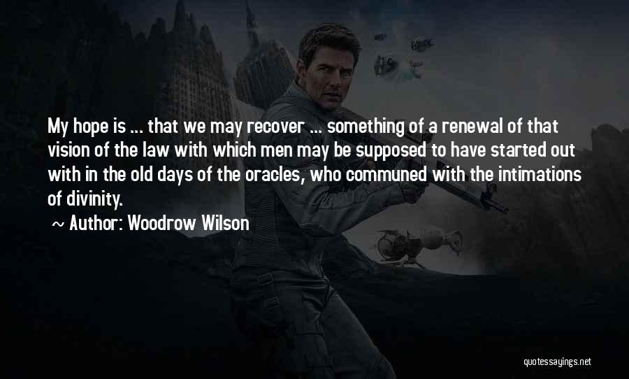 Woodrow Wilson Quotes 1044324
