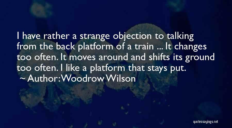 Woodrow Wilson Quotes 1099100