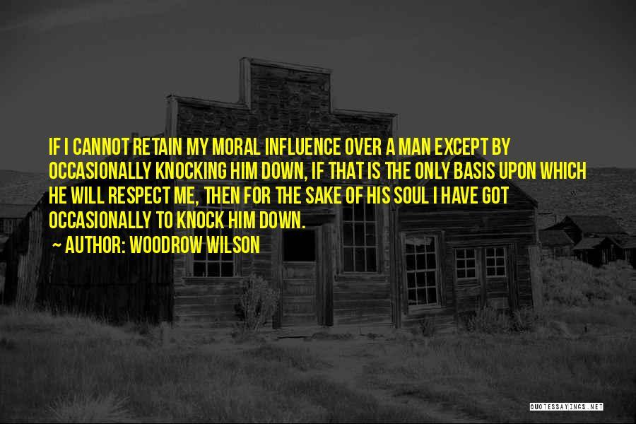 Woodrow Wilson Quotes 1109885