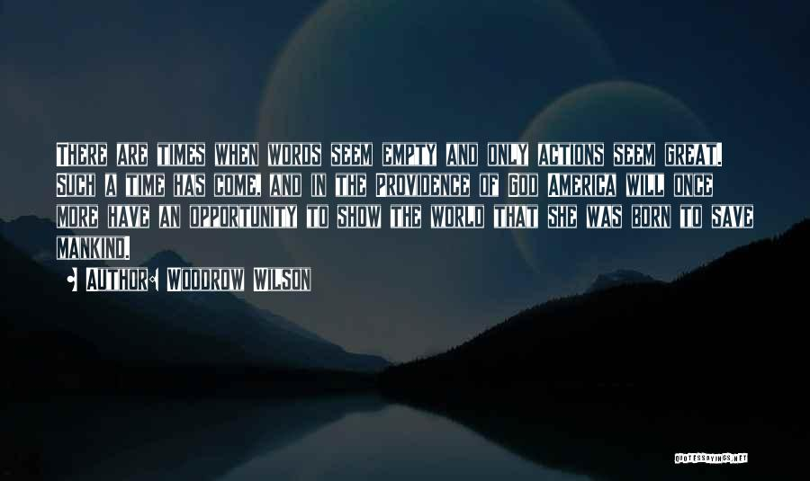 Woodrow Wilson Quotes 1132550