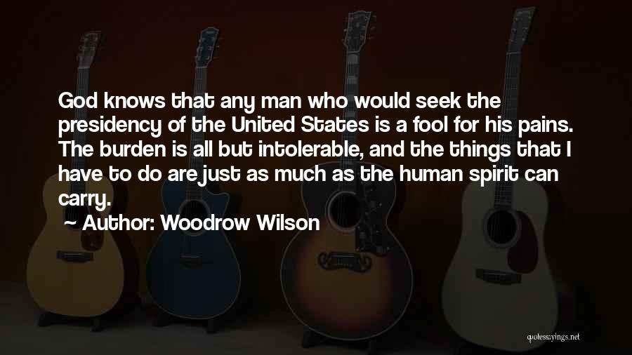 Woodrow Wilson Quotes 1188554