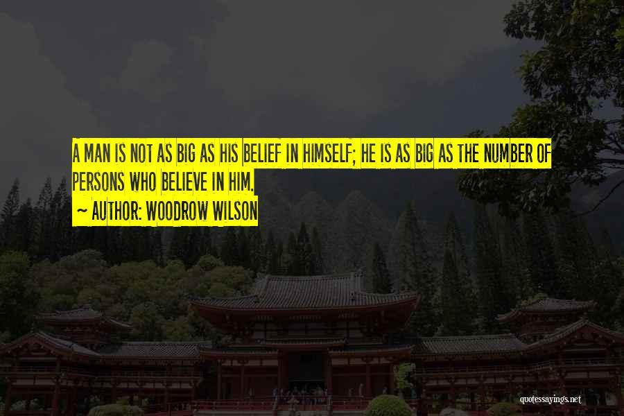 Woodrow Wilson Quotes 1243563