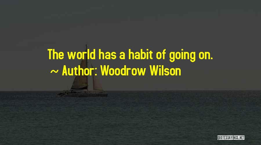 Woodrow Wilson Quotes 1346267