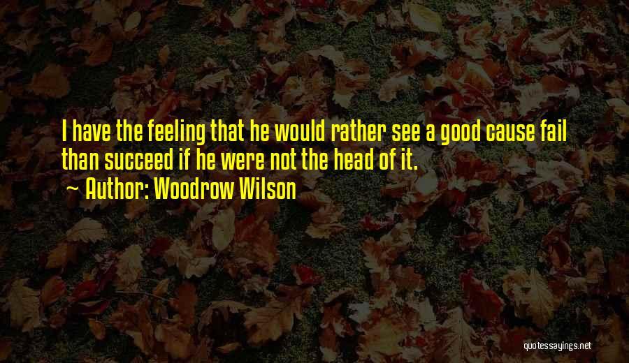 Woodrow Wilson Quotes 1377643