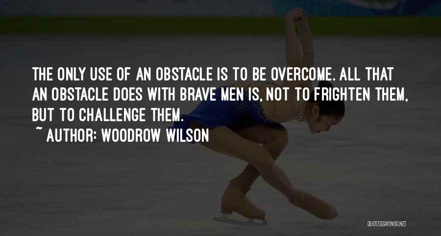 Woodrow Wilson Quotes 1414560