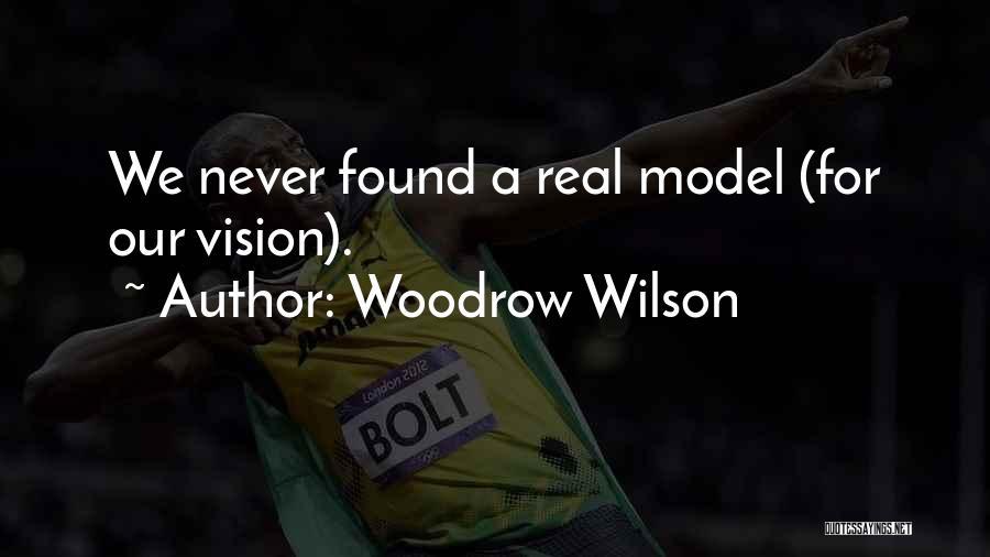 Woodrow Wilson Quotes 1424296