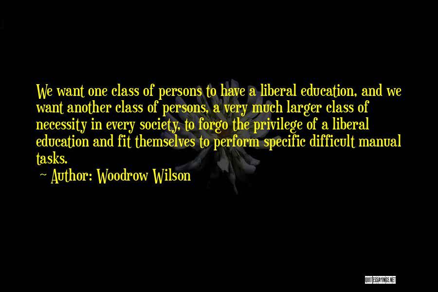 Woodrow Wilson Quotes 1510149