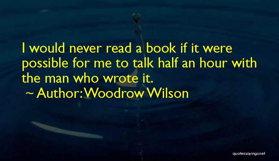Woodrow Wilson Quotes 1546993