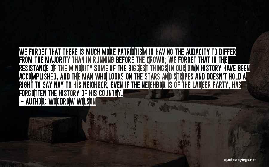 Woodrow Wilson Quotes 1557716