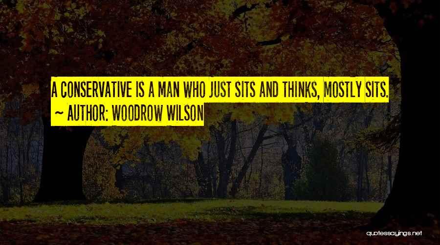 Woodrow Wilson Quotes 1618285