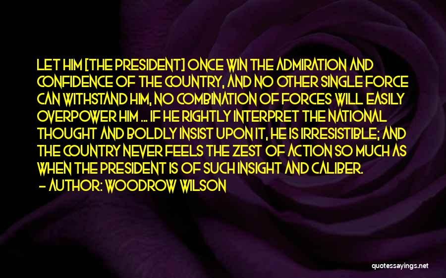 Woodrow Wilson Quotes 1684447