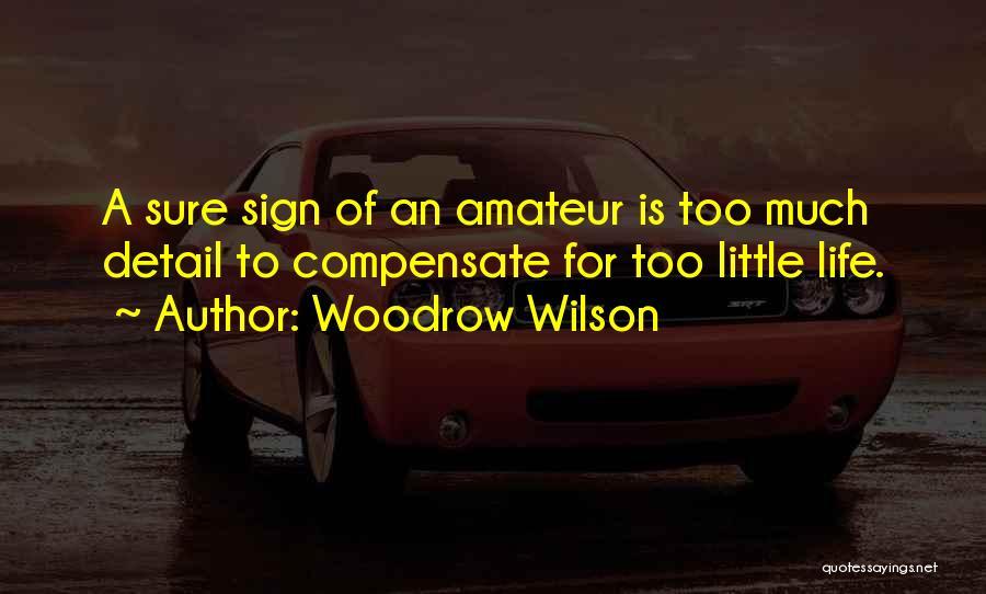 Woodrow Wilson Quotes 1725699