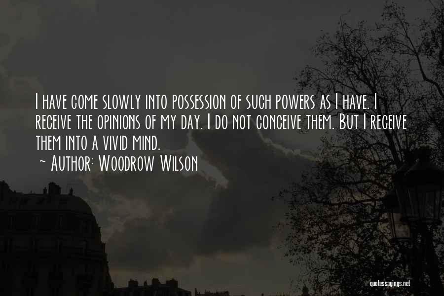 Woodrow Wilson Quotes 1748092