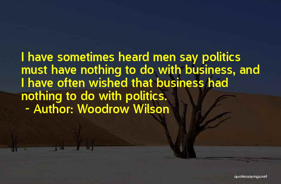 Woodrow Wilson Quotes 1808911