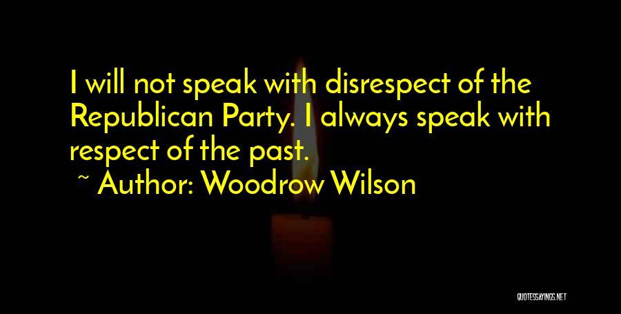 Woodrow Wilson Quotes 188555