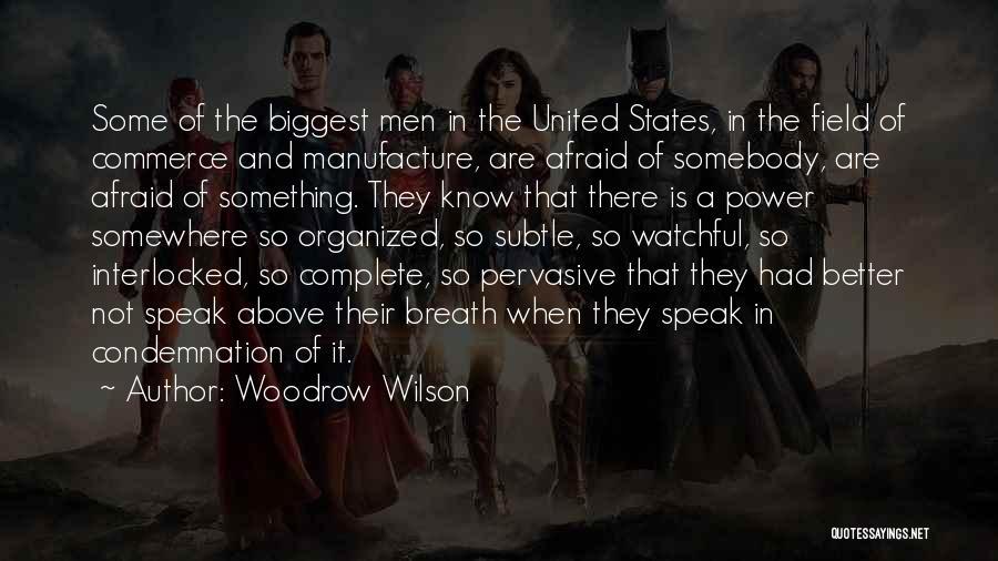 Woodrow Wilson Quotes 1997206